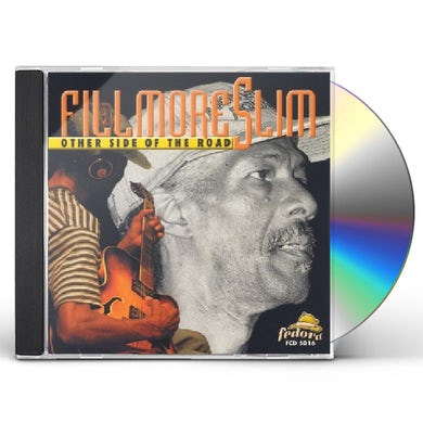 Fillmore Slim OTHER SIDE OF THE ROAD CD