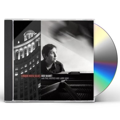 Bob Mamet LONDON HOUSE BLUES CD