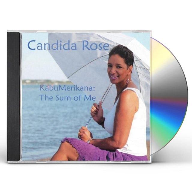 Candida Rose KABUMERIKANA: THE SUM OF ME CD