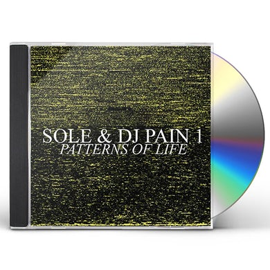 Sole & Dj Pain 1 PATTERN OF LIFE CD