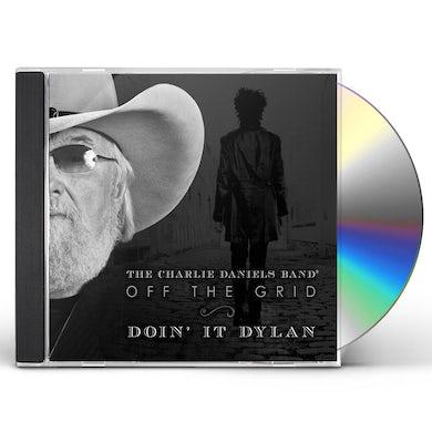 Charlie Daniels OFF THE GRID-DOIN IT DYLAN CD