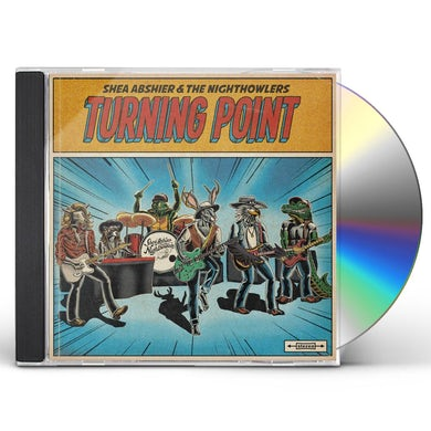 Shea Abshier & the Nighthowlers TURNING POINT CD