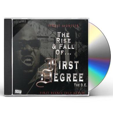 STREET MONSTER: RISE & FALL OF FIRST DEGREE THE DE CD