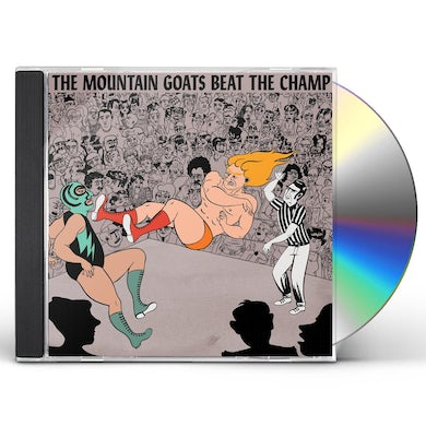 The Mountain Goats BEAT THE CHAMP CD