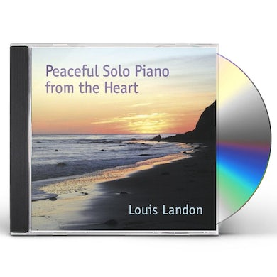 Louis Landon PEACEFUL SOLO PIANO FROM THE HEART CD