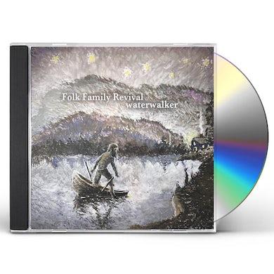 Folk Family Revival WATER WALKER CD