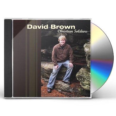 David Brown CHRISTIAN SOLDIERS CD