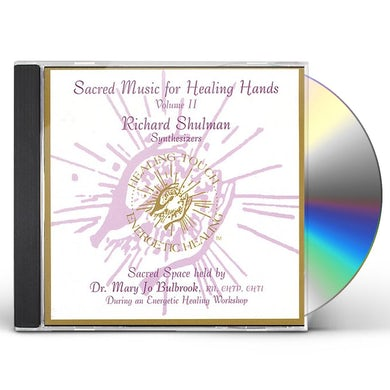 Richard Shulman SACRED MUSIC FOR HEALING HANDS 2 CD