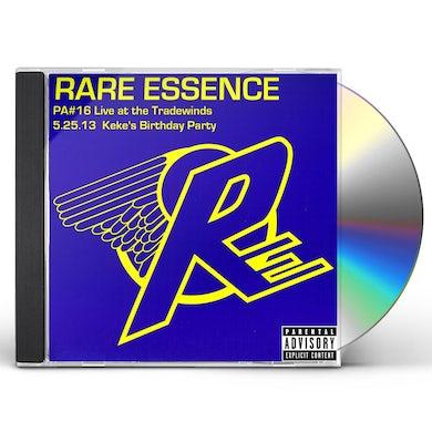 Rare Essence LIVE PA 16: LIVE AT THE TRADEWINDS 5-25-13 CD