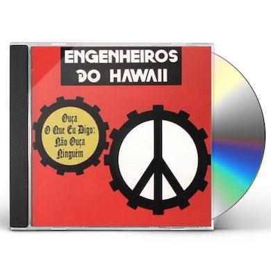 Engenheiros do Hawaii OUCA O QUE EU DIGO: NAO OUCA NINGUEM CD