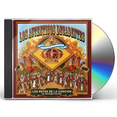 Los Autenticos Decadentes REYES DE LA CANCION CD