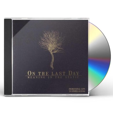On The Last Day MEANING IN THE STATIC CD