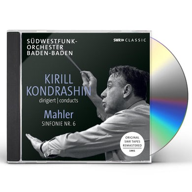 KIRILL KONDRASHIN CONDUCTS Gustav Mahler SYMPHONY 6 CD