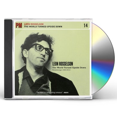 Leon Rosselson WORLD TURNED UPSIDE DOWN: ROSSELSONGS 1960-2010 CD