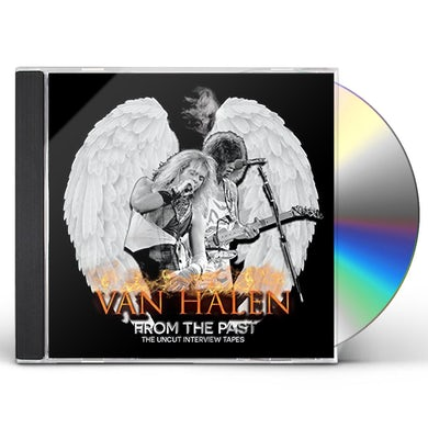 Van Halen FROM THE PAST: THE UNCUT INTERVIEW TAPES CD