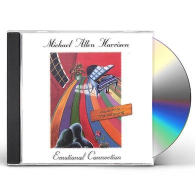 Michael Allen Harrison EMOTIONAL CONNECTION CD