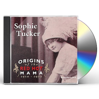 Sophie Tucker ORIGINS OF THE RED HOT MAMA CD