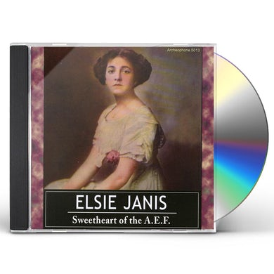Elsie Janis SWEETHEART OF THE A.E.F. CD