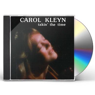 Carol Kleyn TAKIN THE TIME CD