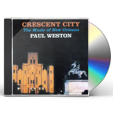 Paul Weston CRESENT CITY: MUSIC OF NEW ORLEANS CD