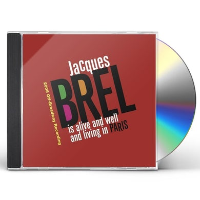 JACQUES BREL IS ALIVE & WELL & LIVING IN PARIS CD