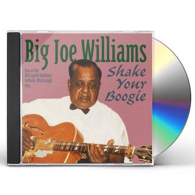 Big Joe Williams SHAKE YOUR BOOGIE CD
