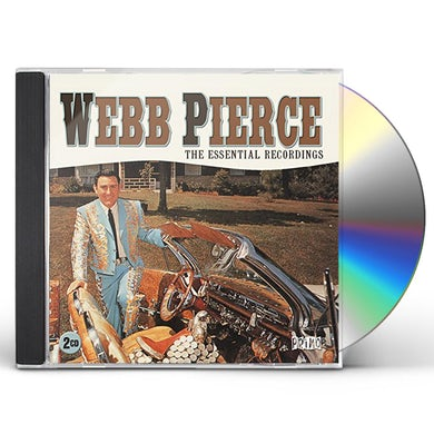Webb Pierce ESSENTIAL RECORDINGS CD