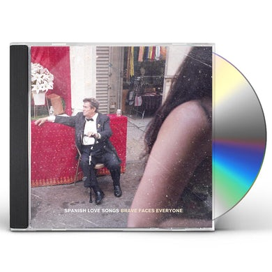 Spanish Love Songs BRAVE FACES EVERYONE CD