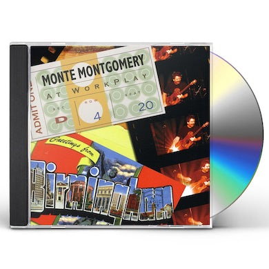 MONTE MONTGOMERY AT WORKPLAY CD