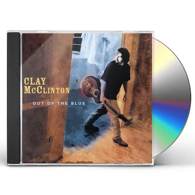 Clay McClinton OUT OF THE BLUE CD