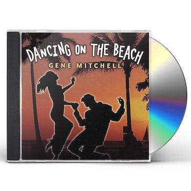 Gene Mitchell DANCING ON THE BEACH CD