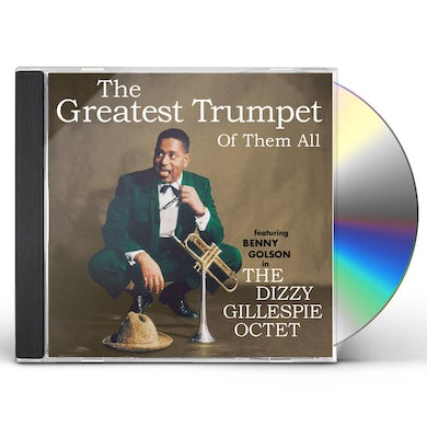 Dizzy Gillespie GREATEST TRUMPET OF THEM ALL CD