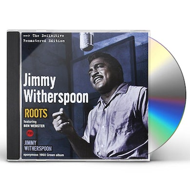 ROOTS + JIMMY WITHERSPOON CD