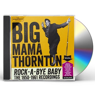 Big Mama Thornton ROCK-A-BYE BABY CD