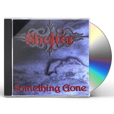 Shelter SOMETHING GONE CD