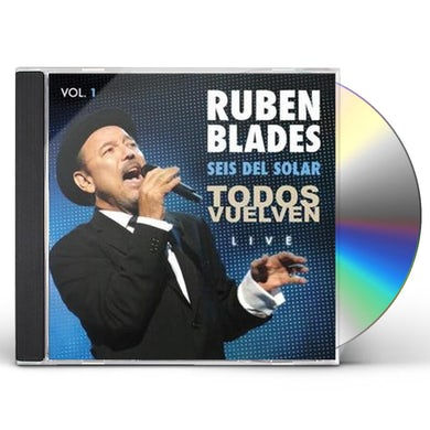 Ruben Blades Todos Vuelven Live: Vol. 1 CD