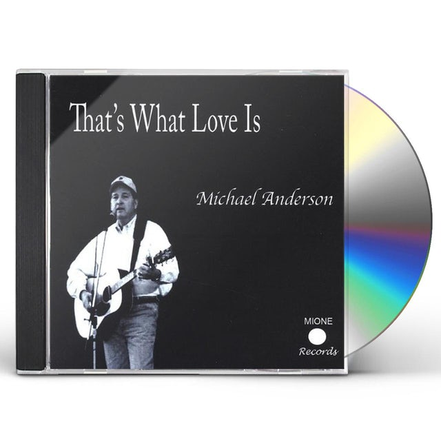 Michael Anderson THATS WHAT LOVE IS CD