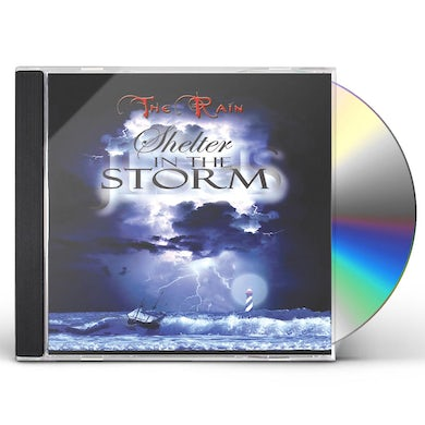 Rain SHELTER IN THE STORM CD