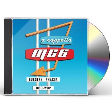 MC6 A Cappella BURGERS SHAKES & DOO-WOP CD