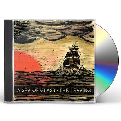 Sea of Glass LEAVING CD