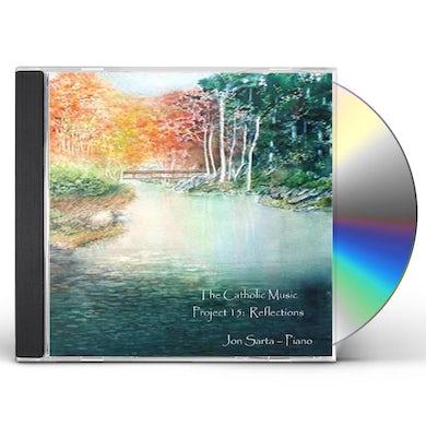 Jon Sarta CATHOLIC MUSIC PROJECT 15: REFLECTIONS CD
