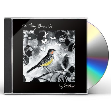 Esther DO THEY BLAME US CD
