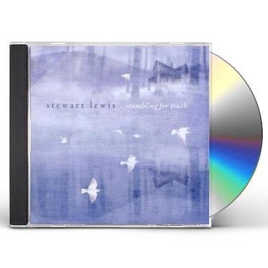 Stewart Lewis STUMBLING FOR TRUTH CD