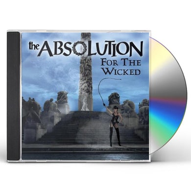 Absolution FOR THE WICKED CD