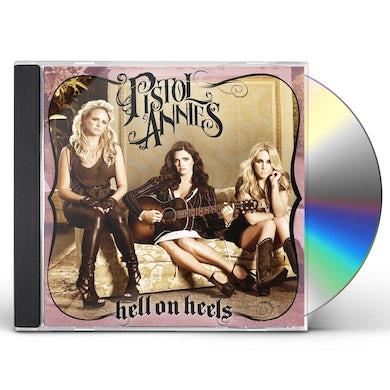 Pistol Annies HELL ON HEELS CD