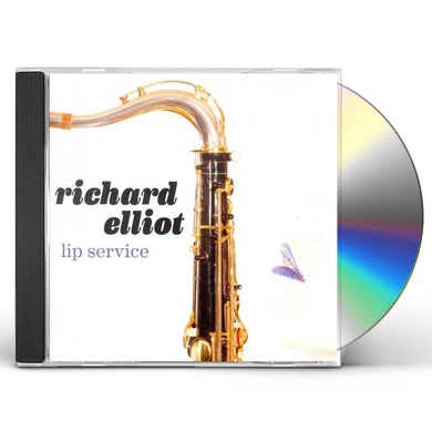 Richard Elliot LIP SERVICE CD