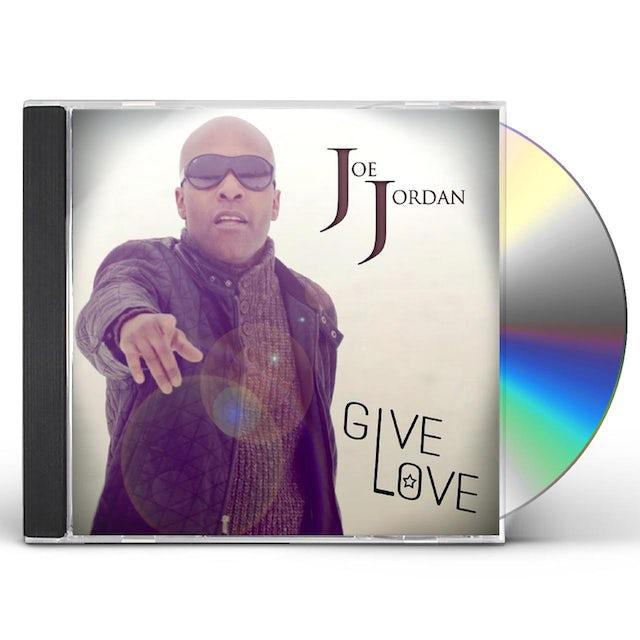 Joe Jordan GIVE LOVE CD