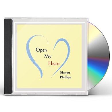 Sharon Phillips OPEN MY HEART CD