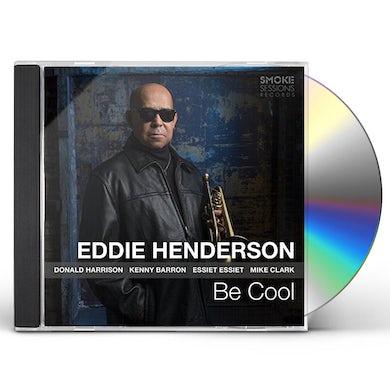 Eddie Henderson BE COOL CD