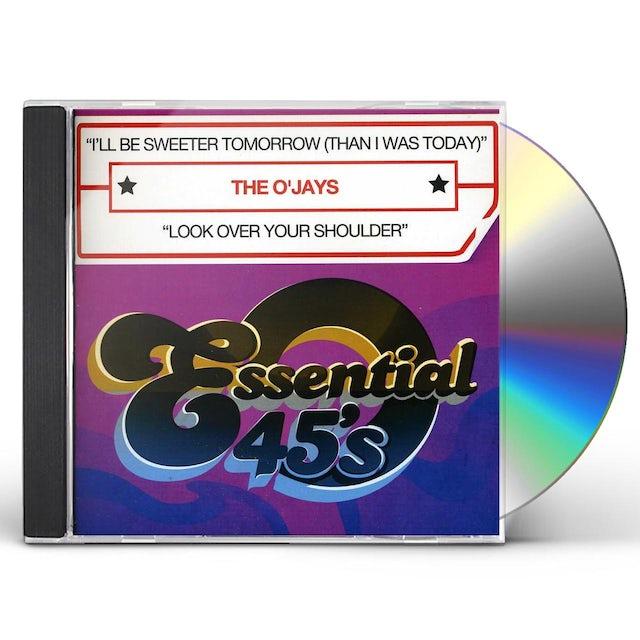 O'Jays I'LL BE SWEETER TOMORROW CD